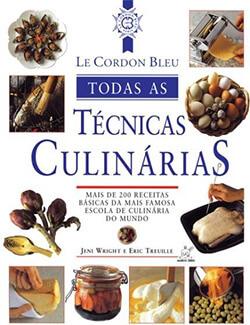 Le Cordon Bleu - Todas as Técnicas Culinárias